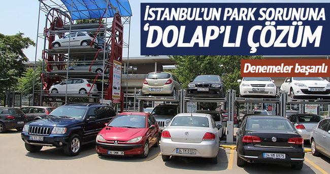 İstanbul'un otopark sorununa 'dolap'lı çözüm