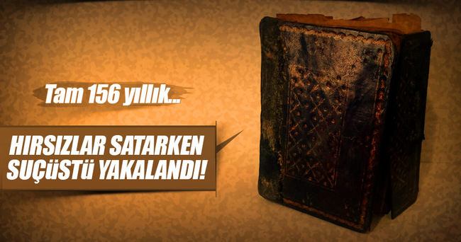 156 yıllık El yazması Kur'an-ı Kerim'i satmaya çalıştılar