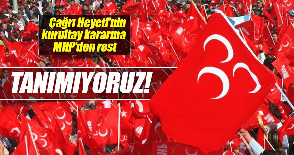 Çağrı Heyeti'nin kurultay kararına MHP'den açıklama