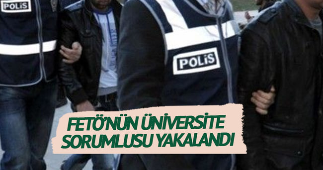 12 ilde operasyon: FETÖ'nün üniversite sorumlusu yakalandı