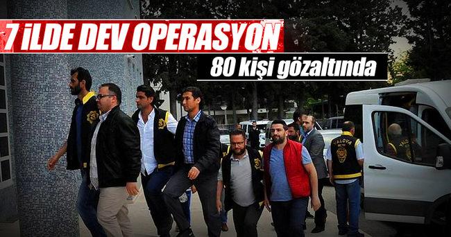 Paralel Yapı operasyonu: 80 gözaltı