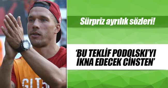 'Çin'den gelen teklif, Podolski'yi ikna edecek...'