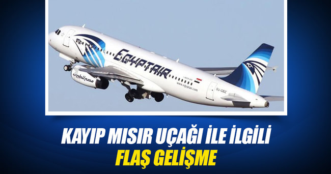 Kayıp Mısır uçağı ile ilgili flaş gelişme