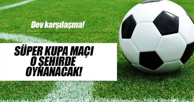 Turkcell Süper Kupa maçı Konya'da oynanacak