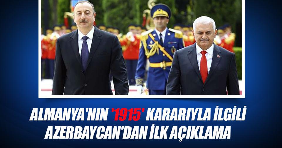 Aliyev: Almanya'nın '1915' kararını kınıyoruz