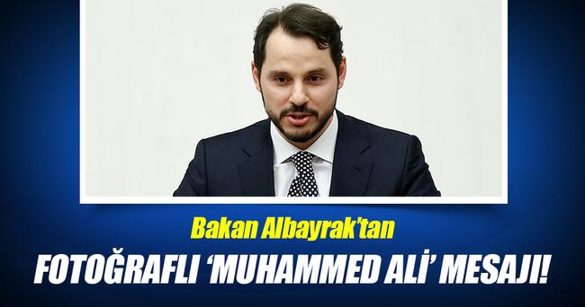 Bakan Albayrak'tan Muhammed Ali mesajı!