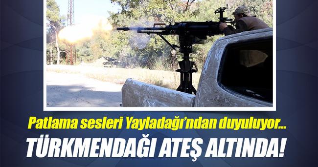 Türkmendağı ateş altında!