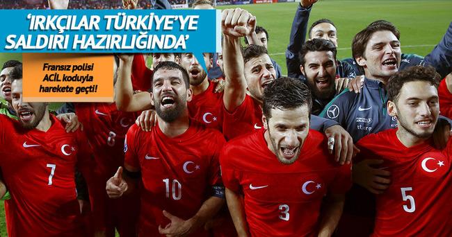 EURO 2016'da Türklere saldırı hazırlığı!