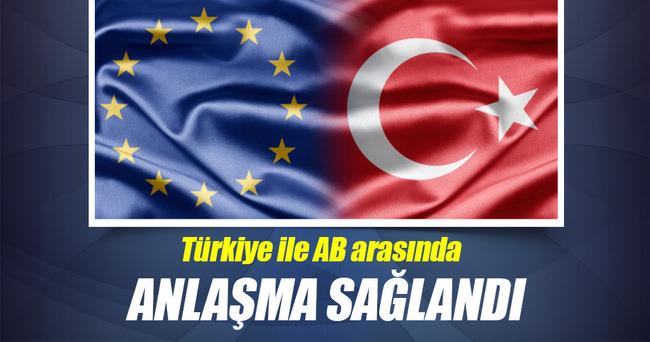 Türkiye ve AB anlaştı!