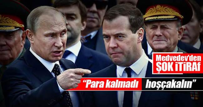 Medvedev'den şok itiraf: Bizde para kalmadı!