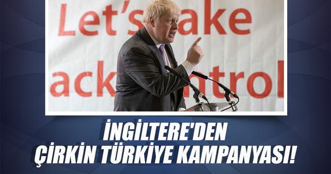İngiltere'den çirkin Türkiye kampanyası!