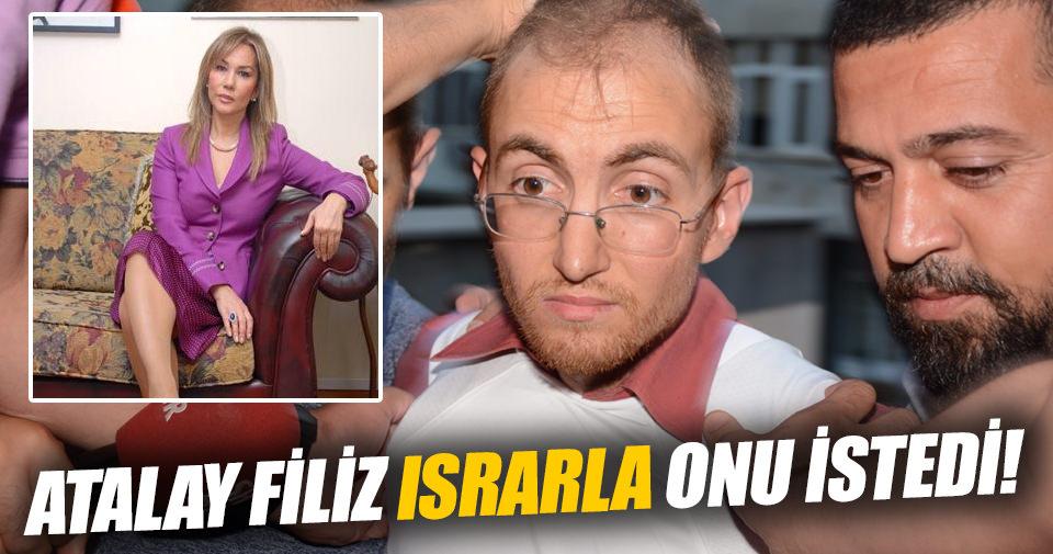 Atalay Filiz yine Vildan Yirmibeşoğlu'nu istedi