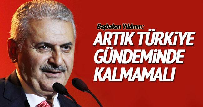 Başbakan Yıldırım: Terör Türkiye'nin gündeminden çıkacaktır