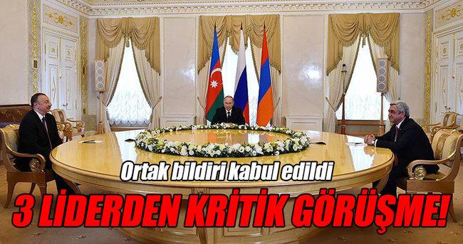Aliyev, Putin ve Sarkisyan Dağlık Karabağ'ı görüştü!