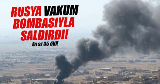 Ruslar vakum bombasıyla saldırdı