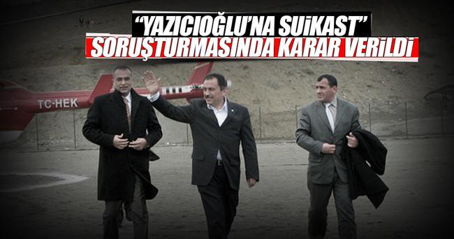 Yazıcıoğlu davasında takipsizlik kararı verildi