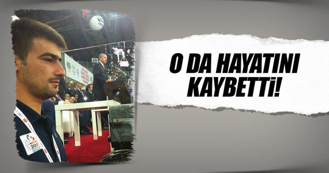 Serkan Türk de terör saldırısında hayatını kaybetti