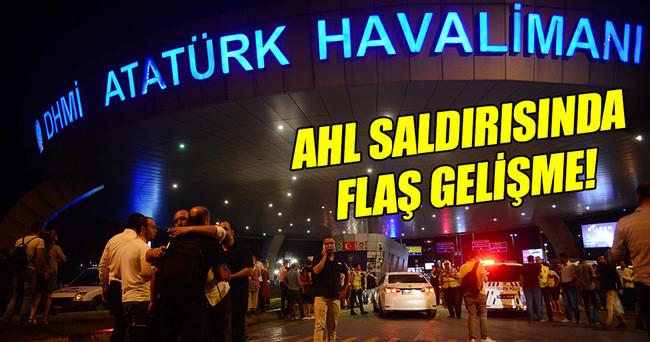 Atatürk Havalimanı saldırısı ile ilgili flaş gelişme!