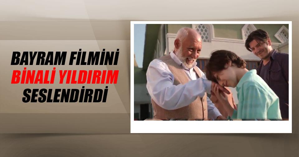 Binali Yıldırım'dan reklam filmli bayram kutlaması