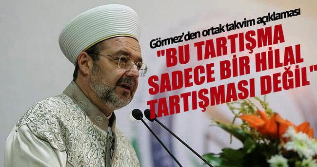Mehmet Görmez'den ortak takvim açıklaması