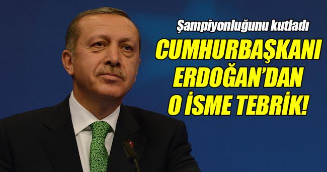Erdoğan, Avrupa Şampiyonu Can'ı kutladı!