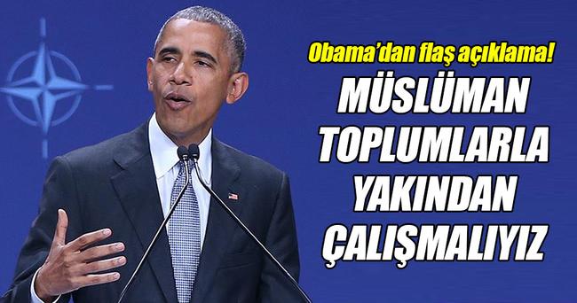 Müslüman toplumlarla yakından çalışmalıyız!