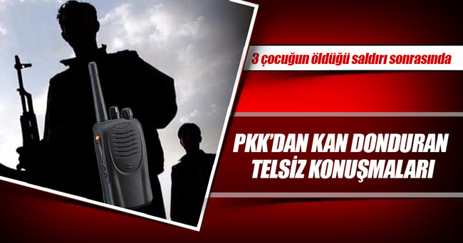 PKK'dan kan donduran telsiz konuşmaları