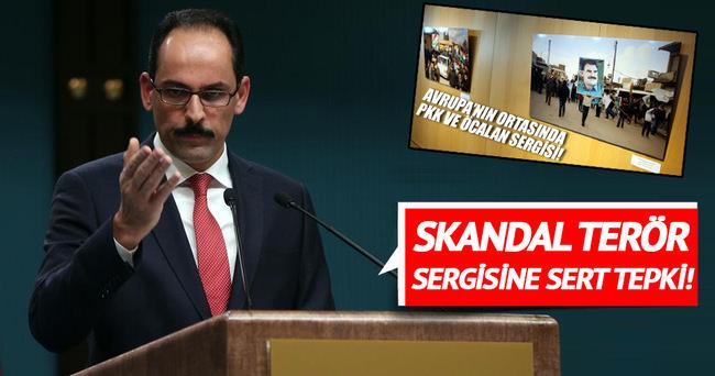 Cumhurbaşkanlığı Sözcüsü Kalın'dan terör sergisine tepki