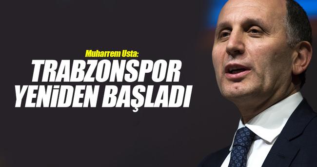 Muharrem Usta: Trabzonspor yeniden başladı
