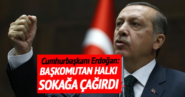 Cumhurbaşkanı Erdoğan: Halkımı meydanlara ve havalimanına davet ediyorum