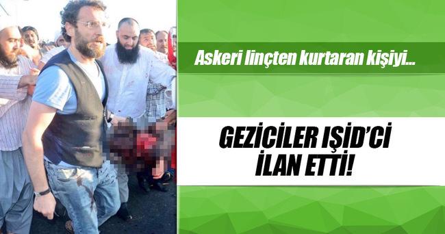Askeri linçten kurtaran kişiyi geziciler IŞİD'ci yaptı