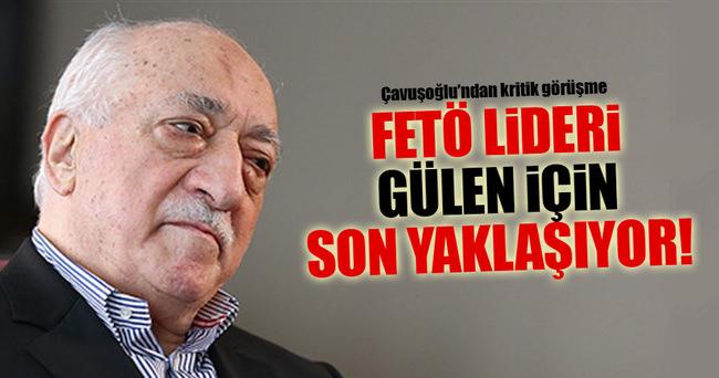 FETÖ lideri Gülen için son yaklasıyor!
