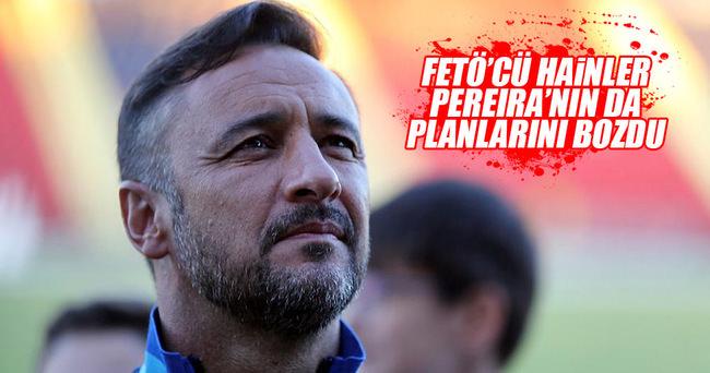 FETÖ'nün darbecileri Pereira'nın da planını bozdu