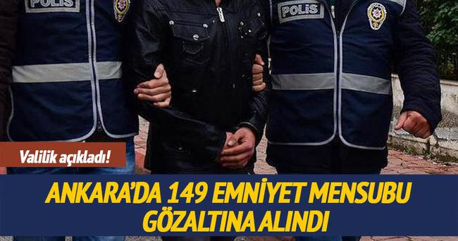 Ankara'da 149 emniyet mensubu gözaltında!
