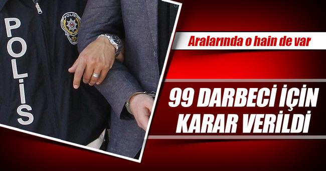 99 darbeci tutuklandı