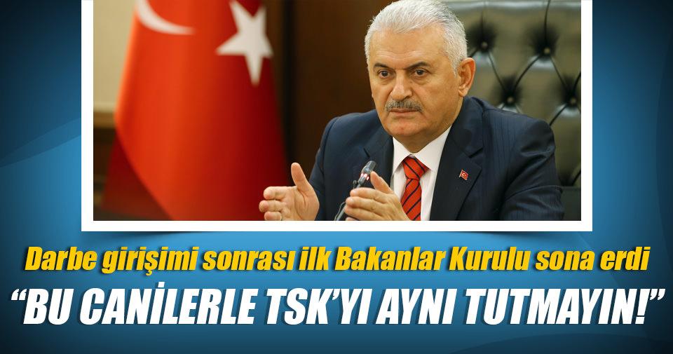 Başbakan Yıldırım: Bu canilerle TSK'yı bir tutmayın