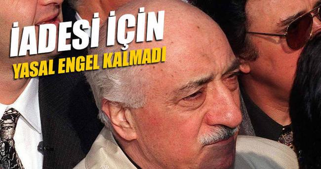 FETÖ elebaşı Gülen'in iadesine yasal engel kalmadı
