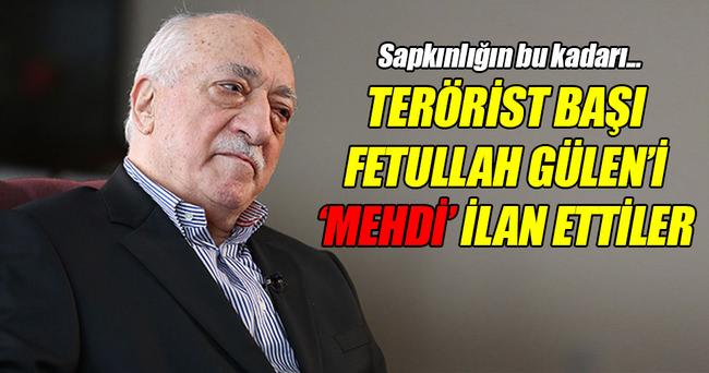 FETÖ lideri Gülen'i 'Mehdi' ilan ettiler!