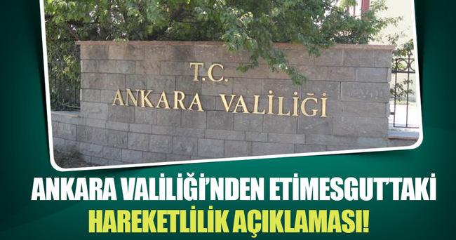 Ankara Valiliği'nden hareketlilik açıklaması