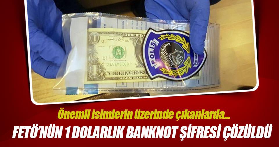 FETÖ'nün '1 dolarlık banknot' şifresi çözüldü