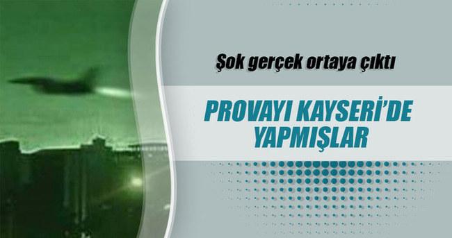 Sonik patlamanın provasının Kayseri'de yapıldığı şüphesi