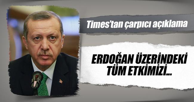 Times: Erdoğan üzerindeki tüm etkimizi kaybettik
