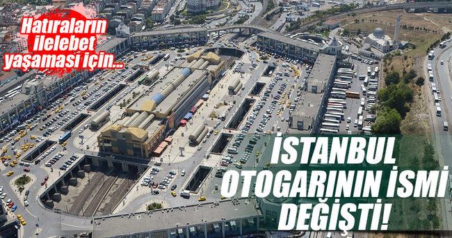 İstanbul Otogarı'ının ismi 'İstanbul 15 Temmuz Demokrasi Otogarı' oldu