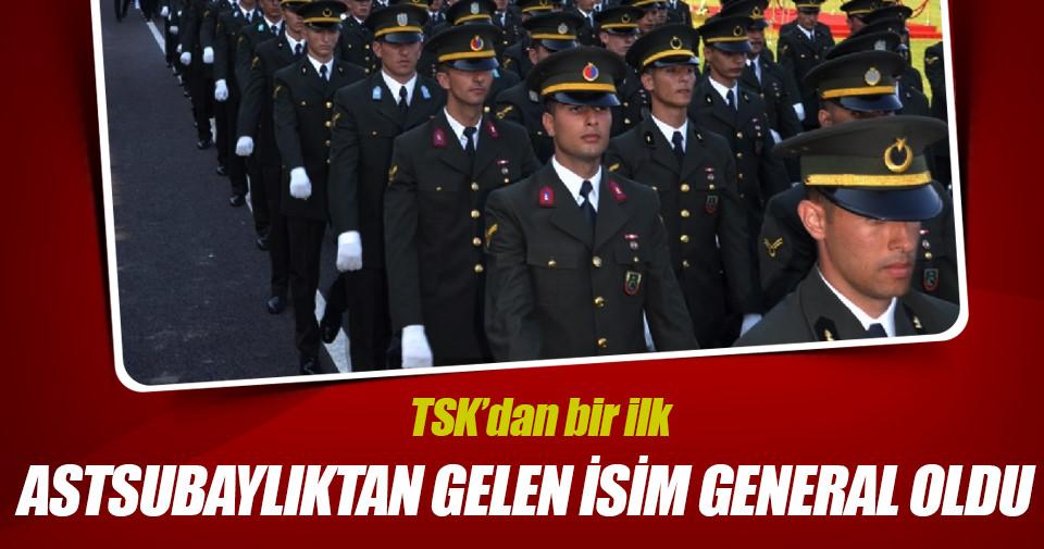TSK'dan bir ilk! Astsubaylıktan geldi general oldu
