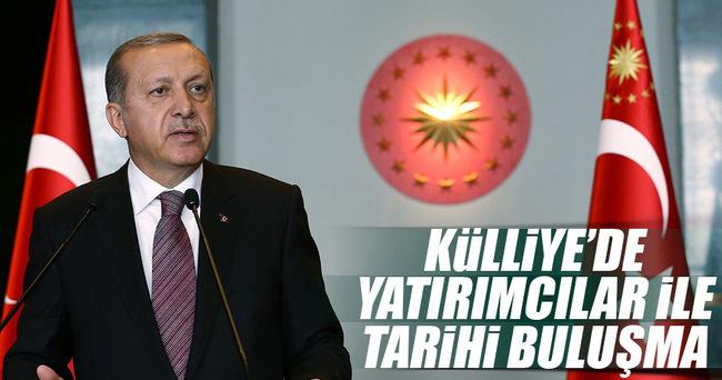 Erdoğan bugün yatırımcılarla görüşecek