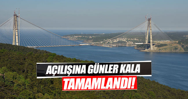 Yavuz Sultan Selim Köprüsü'nde kuleler tamamlandı