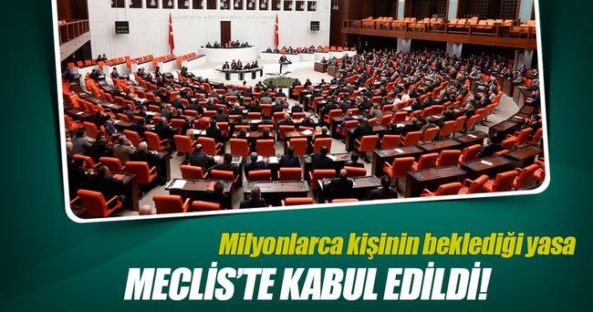 Milyonlarca kişinin beklediği yasa Meclis'te kabul edildi