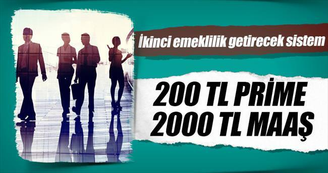 200 TL prime 2000 TL maaş