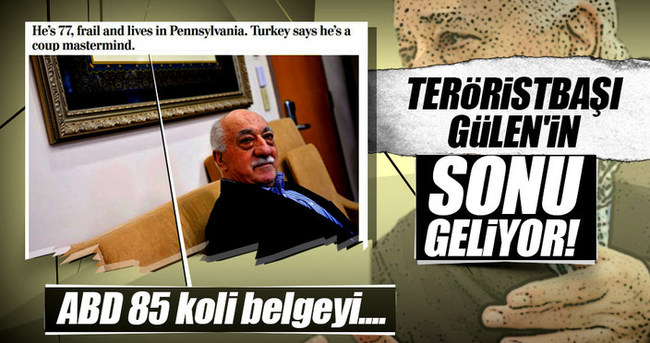 Teröristbaşı Gülen'in sonu geliyor