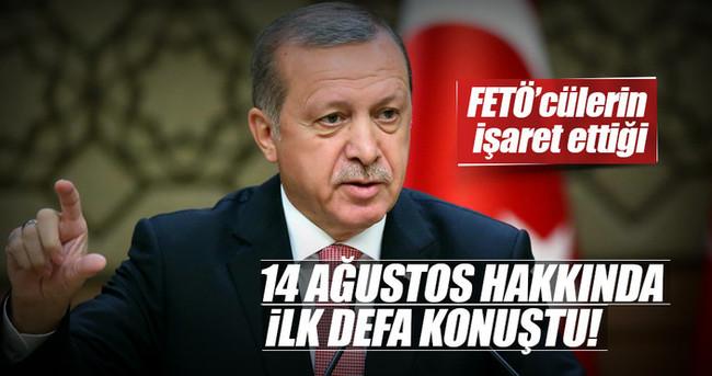 Cumhurbaşkanı Erdoğan'dan 14 Ağustos açıklaması!